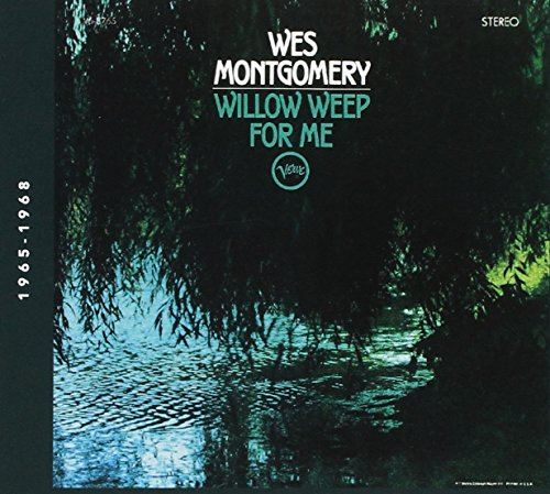 Willow Weep For Me from VERVE
