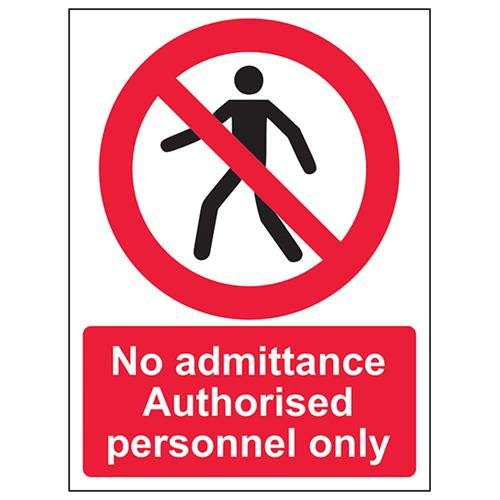 VSafety No Admittance Authorised Personnel Only Pedestrian Sign - Portrait - 150mm x 200mm - 2mm Rigid Plastic from V Safety