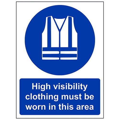 VSafety High Visibility Clothing Must Be Worn In This Area PPE Sign - Portrait - 200mm x 300mm - 2mm Polycarbonate from V Safety