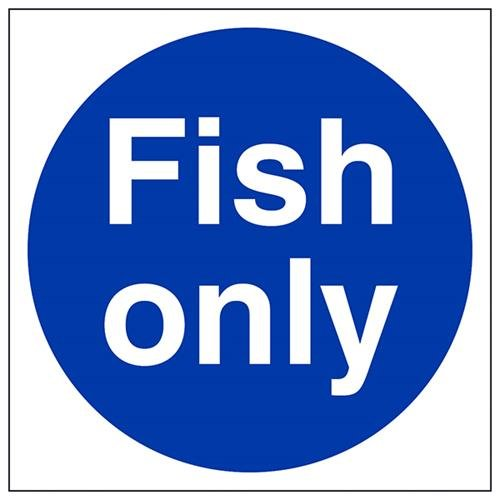 VSafety Fish Only Sign - Square - 200mm x 200mm - 1mm Rigid Plastic from V Safety