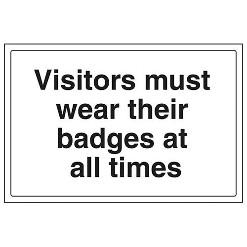 VSafety Visitors Must Wear Their Badges At All Time Sign - Landscape - 300mm x 200mm - 1mm Rigid Plastic from V Safety