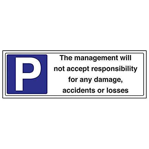 VSafety Signs - 74041BJ-S - General Parking Sign - Self Adhesive - Management Take No Responsibility For Damage/Loss - 450 x 150mm - 3 Pack from V Safety