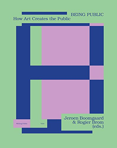 Being Public: How Art Creates the Public (Making Public) from Valiz