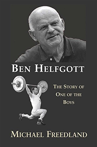 Ben Helfgott: The Story of One of the Boys from Vallentine Mitchell & Co Ltd