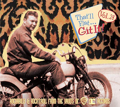 Vol.28 - Rockabilly & Rock'n'Roll From The Vaults Of Warner Brothers & Reprise (CD) from Various - That'll Flat Git It