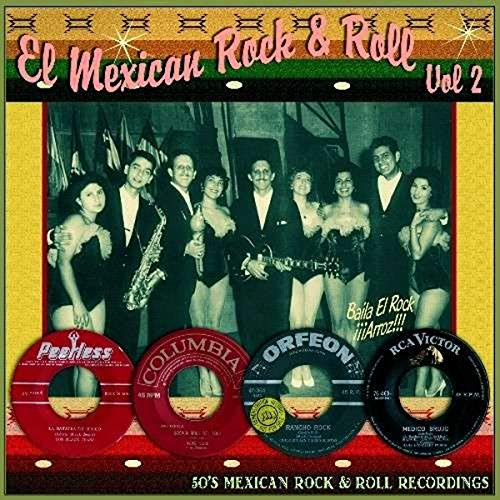 El Mexican Rock And Roll Vol. 2 from Various