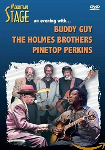 Mountain Stage: Buddy Guy, Holmes Brothers, Pinetop Perkin [DVD] [2006] from Various