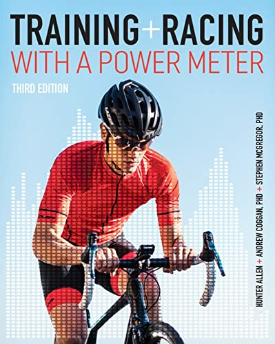 Training and Racing with a Power Meter from VeloPress