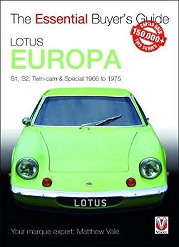 Lotus Europa: S1, S2, Twin-cam & Special 1966 to 1975 (Essential Buyer's Guide) from Veloce Publishing Ltd.