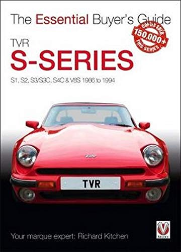 TVR S-series: S1, 280S, S2, S3, S3C, S4C, 290S & V8S 1986 to 1995 (The Essential Buyer's Guide) from Veloce Publishing Ltd.