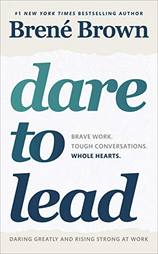 Dare to Lead: Brave Work. Tough Conversations. Whole Hearts. from Vermilion