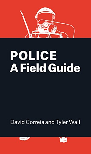 Police: A Field Guide from Verso