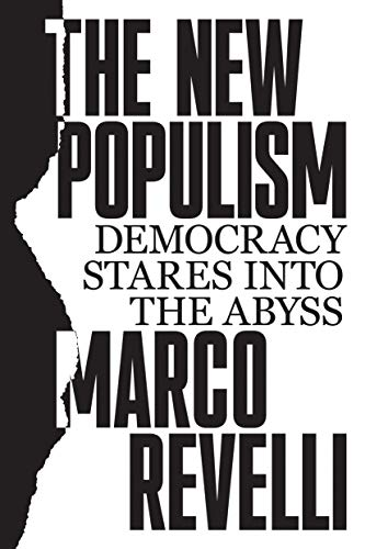The New Populism: Democracy Stares Into the Abyss from Verso
