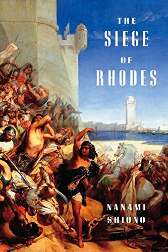The Siege of Rhodes (Eastern Mediterranean Trilogy) from Vertical