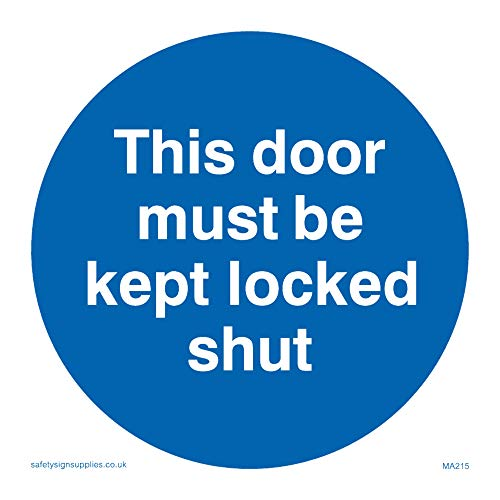 "Viking Signs MA215-S85-1M ""This Door Must Be Kept Locked Shut"" Sign, 1 mm Plastic Semi-Rigid, 85 mm x 85 mm from Viking Signs"