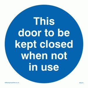 "Viking Signs MA216-S15-V ""This Door To Be Kept Closed When Not In Use"" Sign, Vinyl, 150 mm x 150 mm from Viking Signs"