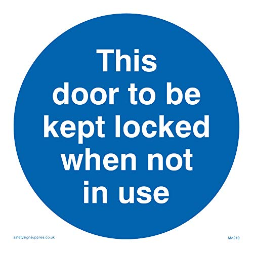 "Viking Signs MA219-S10-1M ""This Door To Be Kept Locked When Not In Use"" Sign, 1 mm Plastic Semi-Rigid, 100 mm x 100 mm from Viking Signs"