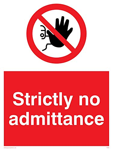 "Viking Signs PA28-A1P-1M""Strictly No Admittance"" Sign, 1 mm Semi-Rigid Plastic, 800 mm H x 600 mm W from Viking Signs"