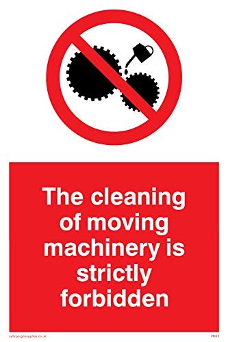 "Viking Signs PM43-A6P-3M""This Cleaning Of Moving Machinery Is Strictly Forbidden"" Sign, 3 mm Rigid Plastic, 150 mm H x 100 mm W from Viking Signs"