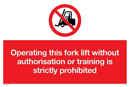 "Viking Signs PV5348-A4L-1M""Operating This Forklift Without Authorisation Or Training Is Strictly Prohibited"" Sign, 1 mm Semi-Rigid Plastic, 200 mm H x 300 mm W from Viking Signs"