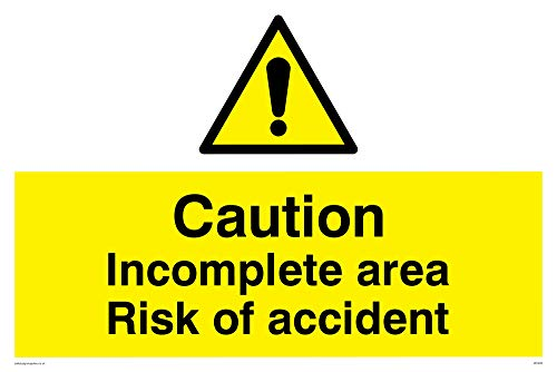 "Viking Signs WC482-A4L-V""Caution Incomplete Area Risk Of Accident"" Sign, Vinyl, 200 mm H x 300 mm W from Viking Signs"