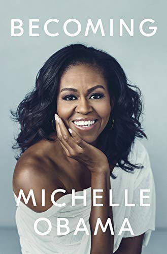 Becoming from Michelle Obama