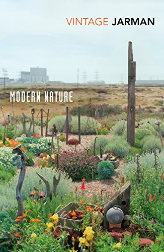 Modern Nature: The Journals of Derek Jarman, 1989 – 1990 (Vintage Classics) from Vintage Classics
