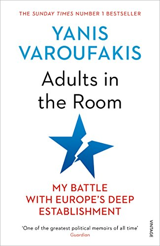 Adults In The Room: My Battle With Europe's Deep Establishment from Vintage