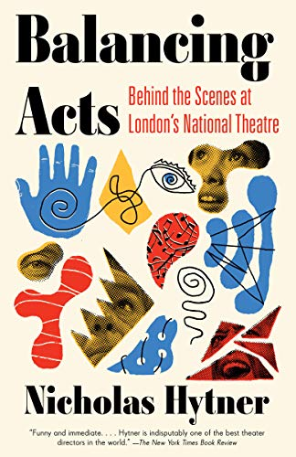 Balancing Acts: Behind the Scenes at London's National Theatre from Vintage