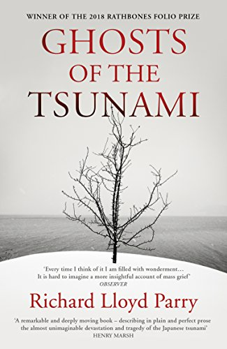 Ghosts of the Tsunami: Death and Life in Japan's Disaster Zone from Vintage