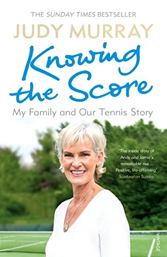 Knowing the Score: My Family and Our Tennis Story from Vintage