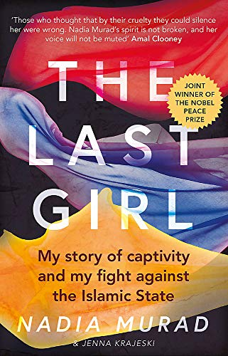 The Last Girl: My Story of Captivity and My Fight Against the Islamic State from Virago