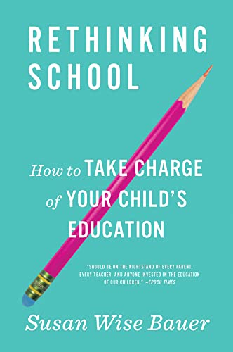 Rethinking School: How to Take Charge of Your Child's Education from W. W. Norton & Company