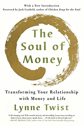 The Soul of Money: Transforming Your Relationship with Money and Life from W. W. Norton & Company