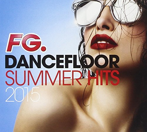 Fg.Dancefloor Summer Hits 2015 from WAGRAM