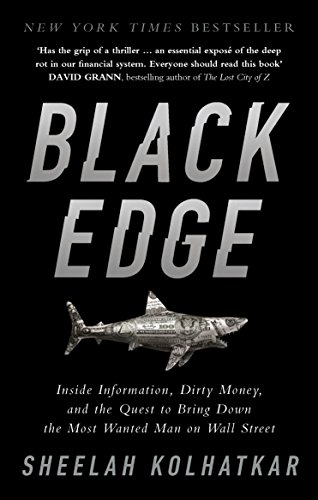 Black Edge: Inside Information, Dirty Money, and the Quest to Bring Down the Most Wanted Man on Wall Street from WH Allen