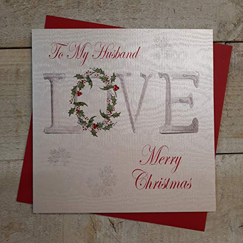 WHITE COTTON CARDS To My Husband Merry Handmade 'Love' Christmas Card (Code xx14-23) from WHITE COTTON CARDS