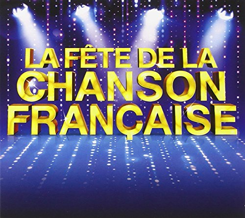 5CD- - FETE DE LA CHANSON FRAN from Wagram