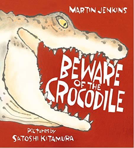 Beware of the Crocodile (Nature Storybooks) from Walker Books