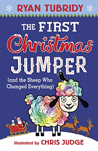 The First Christmas Jumper: And the Sheep Who Changed Everything from Walker Books
