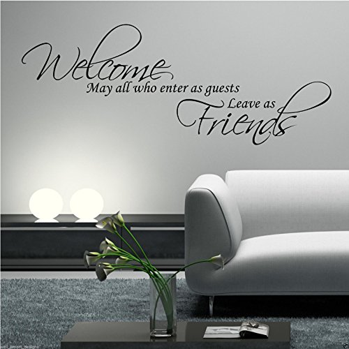 WELCOME FRIENDS WHO ENTER Wall Art Sticker Lounge Quote Decal Mural Transfer from Wall Smart Designs