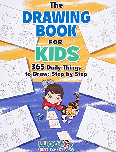 The Drawing Book for Kids: 365 Daily Things to Draw, Step by Step (Woo! Jr. Kids Activities Books) from Wendybird Press