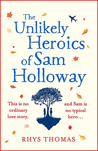 The Unlikely Heroics of Sam Holloway: A superhero story with a big heart from Wildfire