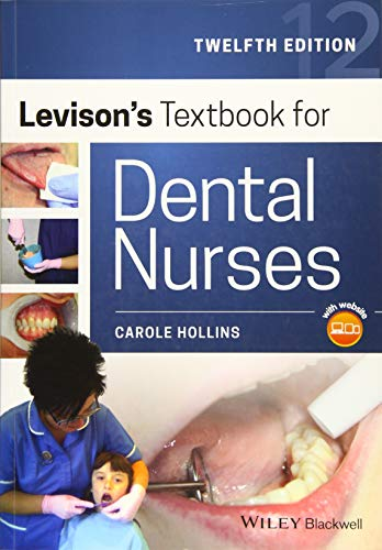 Levison's Textbook For Dental Nurses from Wiley-Blackwell