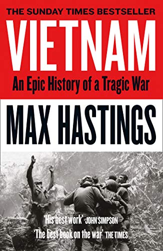 Vietnam: An Epic History of a Tragic War from William Collins