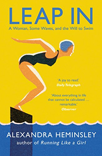 Leap In: A Woman, Some Waves, and the Will to Swim from Windmill Books