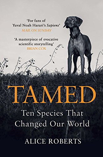Tamed: Ten Species that Changed our World from Windmill Books