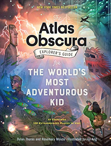 Atlas Obscura Explorer's Guide for the World's Most Adventurous Kid, The from Workman Publishing