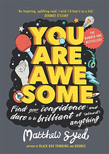 You Are Awesome: Find Your Confidence and Dare to be Brilliant at (Almost) Anything from Unbranded