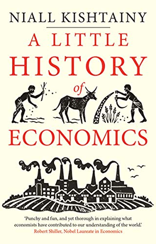 A Little History of Economics (Little Histories) from Yale University Press